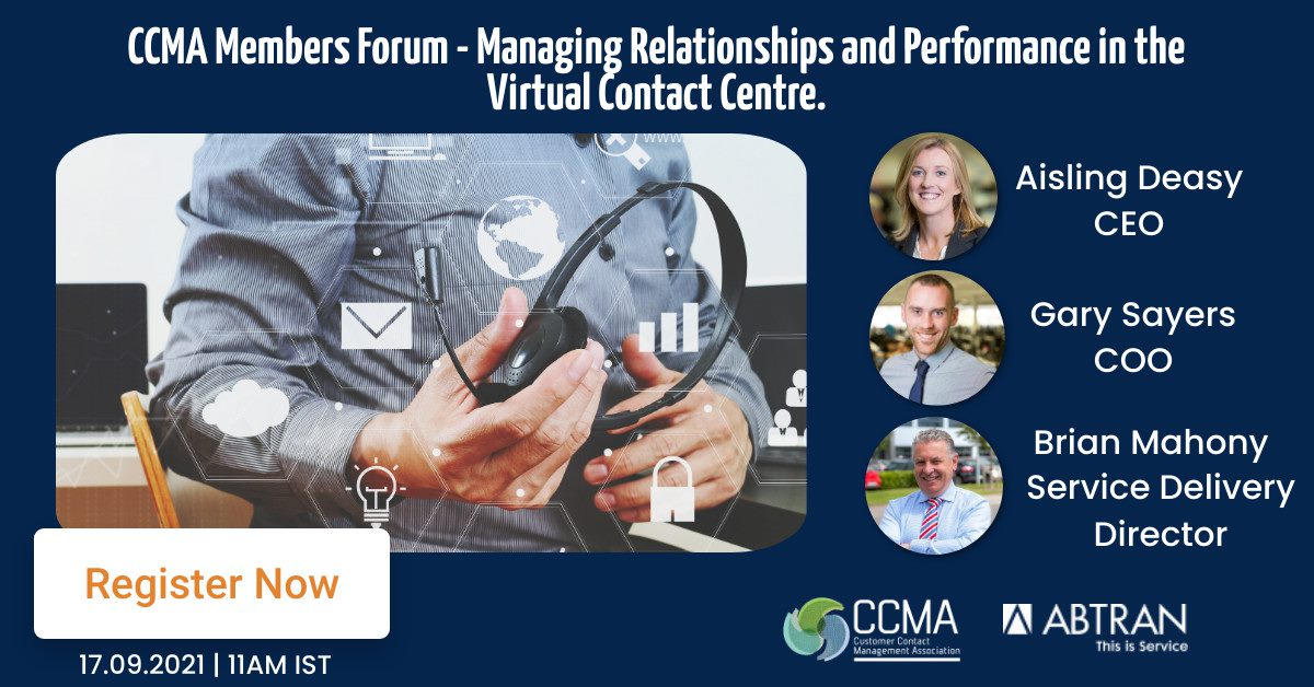 CCMA Members Forum - Abtran - Managing Relationships and Performance in the Virtual Contact Centre